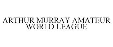 ARTHUR MURRAY AMATEUR WORLD LEAGUE