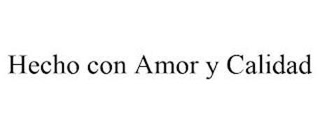 HECHO CON AMOR Y CALIDAD