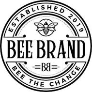 ESTABLISHED 2019, BEE BRAND, B, BEE THECHANGE