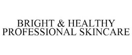BRIGHT & HEALTHY PROFESSIONAL SKINCARE