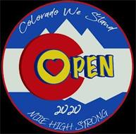 COLORADO WE STAND OPEN 2020 MILE HIGH STRONG