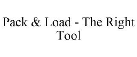 PACK & LOAD - THE RIGHT TOOL