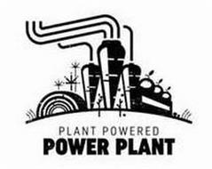 PLANT POWERED POWER PLANT