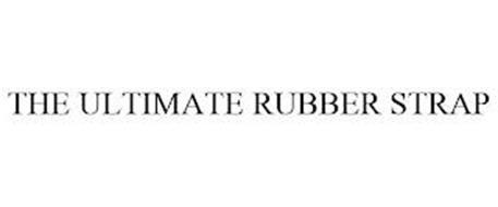 THE ULTIMATE RUBBER STRAP
