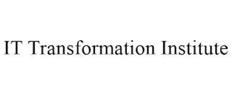 IT TRANSFORMATION INSTITUTE