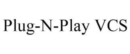 PLUG-N-PLAY VCS