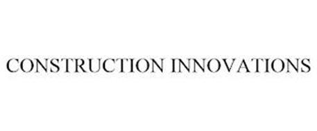 CONSTRUCTION INNOVATIONS