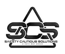 SCS SAFETY CAUTIOUS SOLUTIONS A SAFE WAY AHEAD