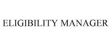 ELIGIBILITY MANAGER