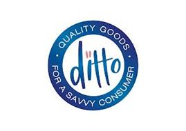 DITTO · QUALITY GOODS · FOR A SAVVY CONSUMER