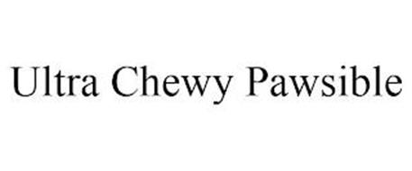 ULTRA CHEWY PAWSIBLE