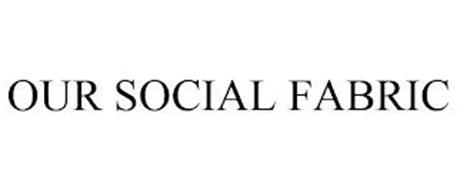 OUR SOCIAL FABRIC