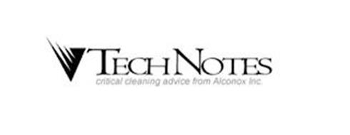 TECHNOTES CRITICAL CLEANING ADVICE FROM ALCONOX INC.