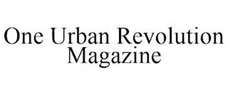 ONE URBAN REVOLUTION MAGAZINE