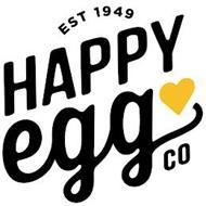 EST 1949 HAPPY EGG CO