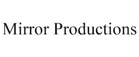 MIRROR PRODUCTIONS