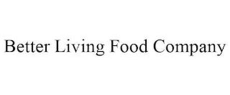 BETTER LIVING FOOD COMPANY