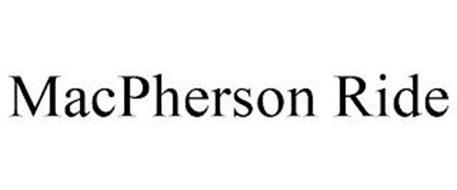 MACPHERSON RIDE