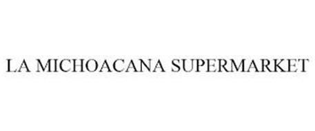 LA MICHOACANA SUPERMARKET