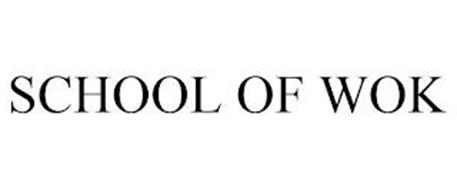 SCHOOL OF WOK