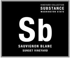 SB SAUVIGNON BLANC SUNSET VINEYARD VINEYARD COLLECTION SUBSTANCE WASHINGTON STATE