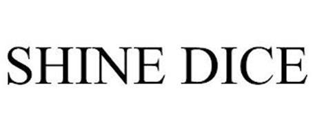 SHINE DICE