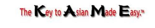 THE KEY TO ASIAN MADE EASY