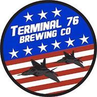 TERMINAL 76 BREWING CO