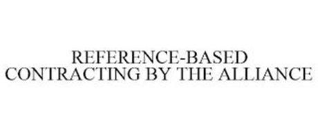 REFERENCE-BASED CONTRACTING BY THE ALLIANCE