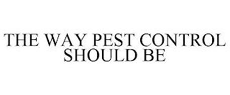 THE WAY PEST CONTROL SHOULD BE