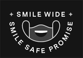 SMILE WIDE SMILE SAFE PROMISE