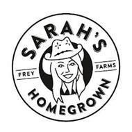SARAH'S HOMEGROWN FREY FARMS