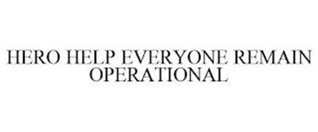 HERO HELP EVERYONE REMAIN OPERATIONAL