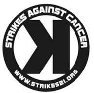 STRIKES AGAINST CANCER K WWW.STRIKES21.ORG