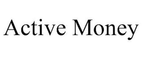 ACTIVE MONEY