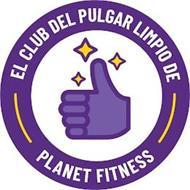 EL CLUB DEL PULGAR LIMPIO DE PLANET FITNESS