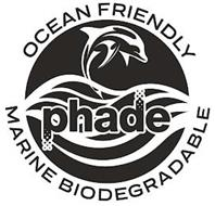 PHADE OCEAN FRIENDLY MARINE BIODEGRADABLE