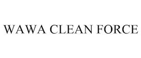 WAWA CLEAN FORCE