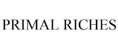 PRIMAL RICHES