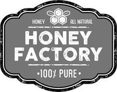 HONEY ALL NATURAL HONEY FACTORY · 100% PURE ·