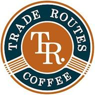 TRADE ROUTES COFFEE TR.