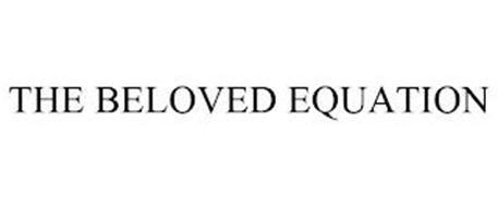 THE BELOVED EQUATION
