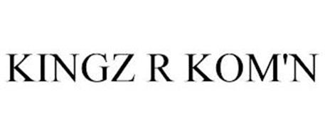 KINGZ R KOM'N