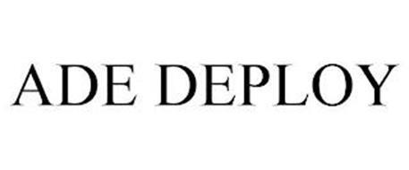 ADE DEPLOY