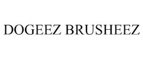 DOGEEZ BRUSHEEZ