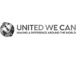 UNITED WE CAN MAKING A DIFFERENCE AROUND THE WORLD