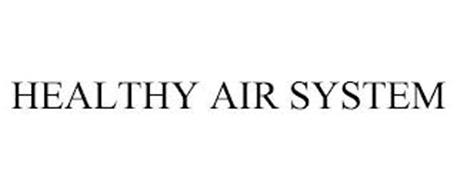 HEALTHY AIR SYSTEM