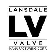 LANSDALE LV VALVE MANUFACTURING CORP.