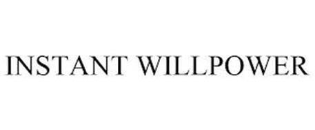 INSTANT WILLPOWER
