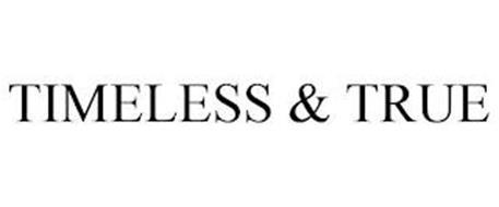 TIMELESS & TRUE